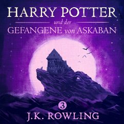 Harry Potter und der Gefangene von Askaban / Harry Potter Bd.3 (MP3-Download) - Rowling, Joanne K.