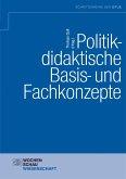 Politikdidaktische Basis- und Fachkonzepte (eBook, PDF)