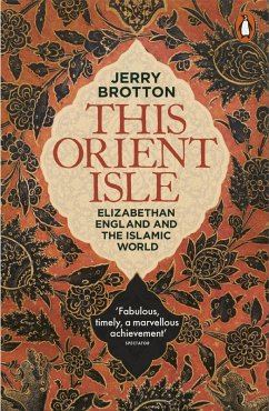 This Orient Isle (eBook, ePUB) - Brotton, Jerry