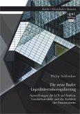 Die neue Basler Liquiditätsrisikoregulierung: Auswirkungen der LCR auf Banken, Geschäftsmodelle und die Stabilität des Finanzsystems (eBook, PDF)