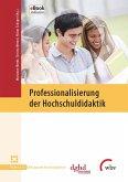 Professionalisierung der Hochschuldidaktik (eBook, ePUB)