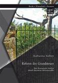 Reform der Grundsteuer. Eine ökonomische Analyse aktuell diskutierter Reformmodelle (eBook, PDF)