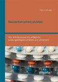 Neuroenhancement revisited: Wie Antidepressiva die alltägliche Leistungsfähigkeit erhalten und verbessern (eBook, PDF)