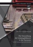 Die Entwicklung der Leistungsbilanzen in der Eurozone und der Zusammenhang mit der Eurokrise (eBook, PDF)
