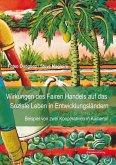 Wirkungen des Fairen Handels auf das Soziale Leben in Entwicklungsländern: Beispiel von zwei Kooperativen in Kamerun (eBook, PDF)