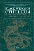 Black Wings of Cthulhu (Volume Four) (eBook, ePUB)