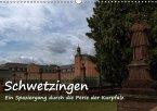Schwetzingen - Ein Spaziergang durch die Perle der Kurpfalz (Wandkalender 2017 DIN A3 quer)