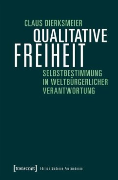 Qualitative Freiheit - Dierksmeier, Claus