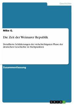 Die Zeit der Weimarer Republik