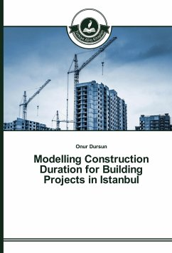 Modelling Construction Duration for Building Projects in Istanbul