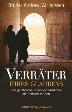 Verräter ihres Glaubens (eBook, ePUB) - Bruder Andrew; Janssen, Al