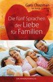 Die fünf Sprachen der Liebe für Familien (eBook, ePUB)