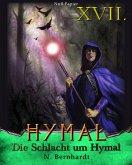 Der Hexer von Hymal, Buch XVII: Die Schlacht um Hymal (eBook, PDF)