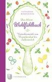 Das kleine Wohlfühlbuch (eBook, ePUB)