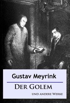 Der Golem und andere Werke (eBook, ePUB)