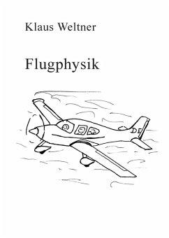Flugphysik (eBook, ePUB) - Weltner, Klaus