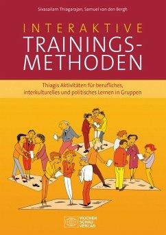 Interaktive Trainingsmethoden (eBook, ePUB)