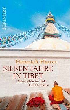 Sieben Jahre in Tibet - Mein Leben am Hofe des Dalai Lama (eBook, ePUB) - Harrer, Heinrich