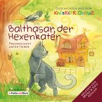 Balthasar, der Hexenkater - Freundschaft unter Tieren (MP3-Download)