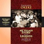 My Village Story Of The Legends (The Perfect Art Of Storytelling) (eBook, ePUB)