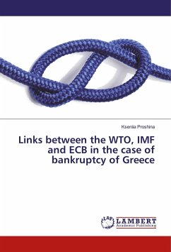 Links between the WTO, IMF and ECB in the case of bankruptcy of Greece