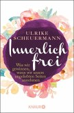 Innerlich frei (eBook, ePUB)