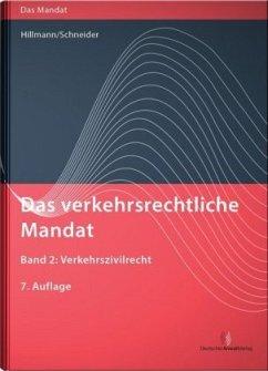 Das verkehrsrechtliche Mandat Band 02