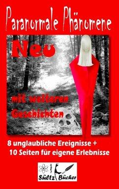 Paranormale Phänomene - Sültz, Renate; Sültz, Uwe H.