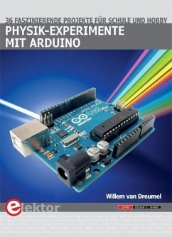 Physik-Experimente mit Arduino - van Dreumel, Willem