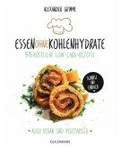 Essen ohne Kohlenhydrate (eBook, ePUB)