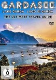 Gardasee - The Ultimate Travel Guide