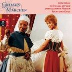 Frau Holle, Der Teufel mit den drei goldenen Haaren, Fuchs und Katze (MP3-Download)