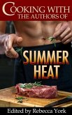 Cooking with the Authors of Summer Heat (eBook, ePUB)