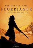 Das Schwert der Königin / Feuerjäger Bd.3