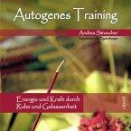 Autogenes Training - Energie und Kraft durch Ruhe und Gelassenheit (MP3-Download)