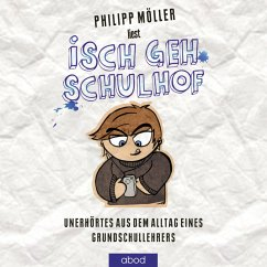 Isch geh Schulhof (MP3-Download) - Möller, Philipp