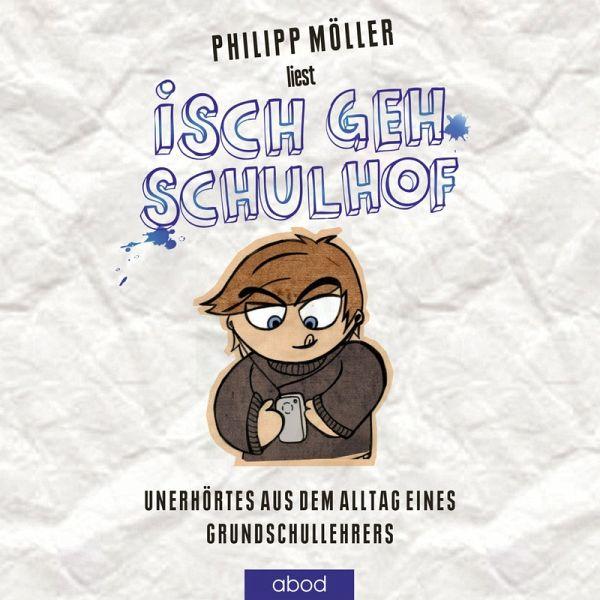 Isch geh Schulhof (MP3-Download) - Möller, Philipp