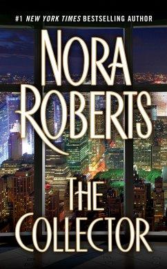 The Collector (eBook, ePUB) - Roberts, Nora