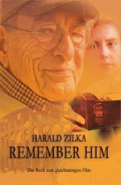 Remember Him - Zilka, Harald
