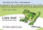 Das Heft mit dem Frosch / Lies mal Bd.2 (mit Silbengliederung)