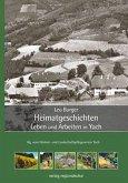 Heimatgeschichten - Leben und Arbeiten in Yach