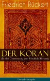 Der Koran (In der Übersetzung von Friedrich Rückert) - Deutsche Ausgabe (eBook, ePUB)