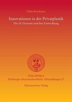 Innovationen in der Privatplastik (eBook, PDF) - Bernhauer, Edith