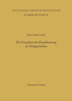 Die Prinzipien der Klassifizierung im Altägyptischen (eBook, PDF) - Lincke, Eliese S