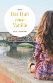 Der Duft nach Vanille (eBook, ePUB)