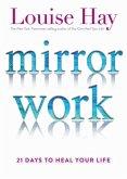 Mirror Work (eBook, ePUB)