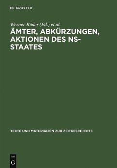 Ämter, Abkürzungen, Aktionen des NS-Staates (eBook, PDF)