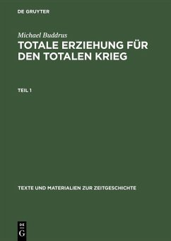 Totale Erziehung für den totalen Krieg (eBook, PDF) - Buddrus, Michael