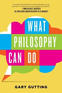 What Philosophy Can Do - Gutting, Gary