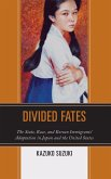 Divided Fates: The State, Race, and Korean Immigrants' Adaptation in Japan and the United States